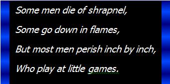 some men die of shrapnel